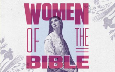Women Of The Bible - A Northwest Sermon Series
