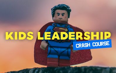 Kids Leadership Crash Course