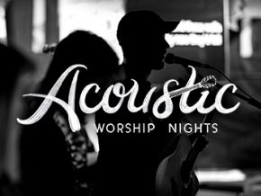 Acoustic Worship Nights