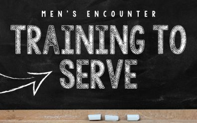 Men's Encounter: Training to Serve