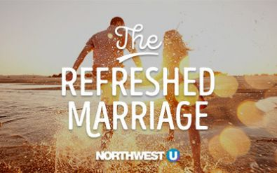 The Refreshed Marriage