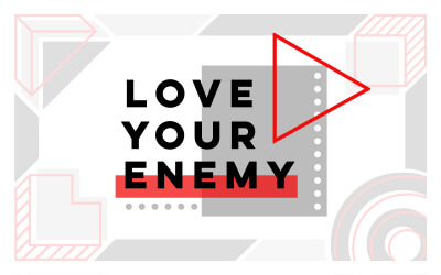 Love Your Enemy - A Northwest Sermon Series